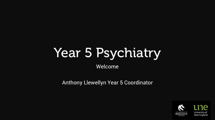 Year 5 Psychiatry Orientation